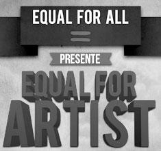 illustration de présentation de la soirée avec EQUAL FOR ARTIST