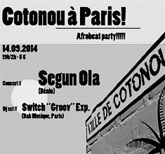 illustration de présentation de la soirée avec COTONOU A PARIS : <br />SEGUN OLA + SWITCH « GROOV » EXP. DJ SET