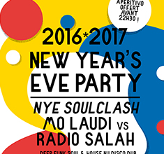 illustration de présentation de la soirée avec 2016*2017 NEW YEAR'S EVE PARTY : NYE SOULCLASH : DJS MO LAUDI vs RADIO SALAH