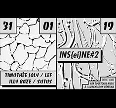 illustration de présentation de la soirée avec IN(sei)NE#2 – Timothée Joly x LEF x Illy Baze x Sutus