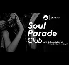 illustration de présentation de la soirée avec Soul Parade Club 66 | Guest Etienne Trinidad (T$C FR)