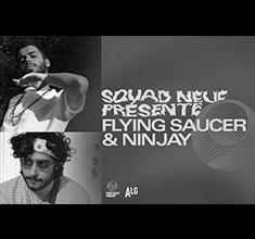illustration de présentation de la soirée avec Squad Neuf présente : Ninjay + Flying Saucer