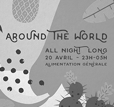 illustration de présentation de la soirée avec Around the world – all night long