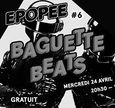 illustration de présentation de la soirée avec Épopée #6 — Baguette Beats — Boy Racer • Banditoto B2B Housecall
