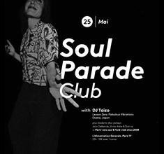 illustration de présentation de la soirée avec Soul Parade Club  : Guest Dj Taizo (Osaka, JP)