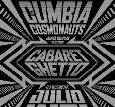 illustration de présentation de la soirée avec Cabaret Ghetto w/ Cumbia Cosmonauts