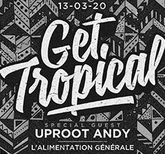 illustration de présentation de la soirée avec Get Tropical X Uproot Andy
