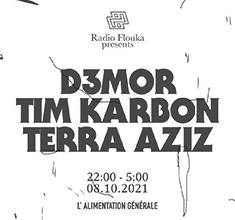 illustration de présentation de la soirée avec Radio Flouka : D3M0R, TERRA AZIZ & TIM KARBON